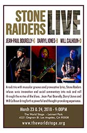 Stone Raiders Live: Jean-Paul Bourelly, Darryl Jones, and Will Calhoun. March 23 & 24, 2018. The World Stage - Leimert Park, 4321 Degnan Blvd., Los Angeles, CA 90008 * www.theworldstage.org