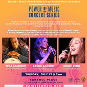 Poster: Power of Music is a transformational experience of live performances that explores and celebrates the powerful healing force of music.- Tuesday, July 17, 2018