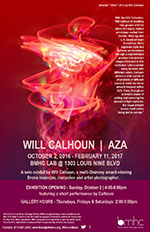 Will Calhoun AZA Collection opening performance and exhibition - October 2, 2016 to February 11, 2017