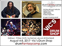 2017 Drum Fantasy Camp (Chicago, IL) with Will Calhoun, Simon Phillips, Steve Smith, and Todd Sucherman
