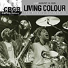 cover image of 'CBGB OMFUG Masters: Living Colour, The Bowery Collection'