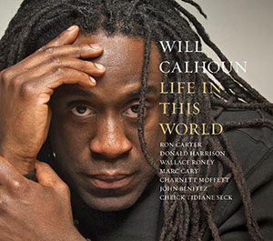 Will's New Album, <i>Life in This World</i>