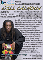 flyer for Will Calhoun's Native Lands Trio at Zinc Bar